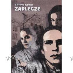Zaplecze - Violetta Komar