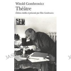 Theatre - Witold Gombrowicz