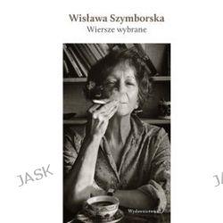 Wisława Szymborska. Wybrane wiersze (druk/CD) - Wisława Szymborska