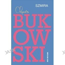 Szmira - Charles Bukowski