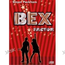 Bex Factor - Simon Packman
