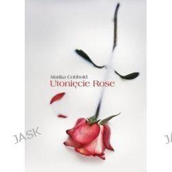 Utonięcie Rose - Marika Cobbold