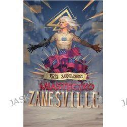 Miasteczko Zanesville - Kris Saknussemm