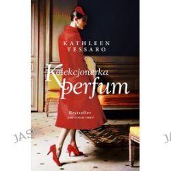 Kolekcjonerka perfum - Kathleen Tessaro