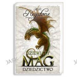 Dziewiąty Mag 3 Dziedzictwo - A. R. Reystone
