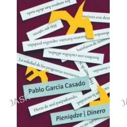 Pieniądze/Dinero - Pablo García Casado