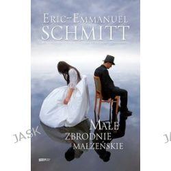 Małe zbrodnie małżeńskie - Eric-Emmanuel Schmitt