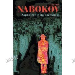Zaproszenie na egzekucję - Vladimir Nabokov