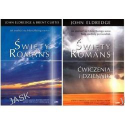 Święty romans i Święty romans dziennik - pakiet - Brent Curtis, John Eldredge