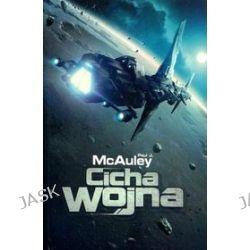 Cicha Wojna - Paul J. McAuley