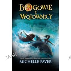 Bogowie i wojownicy. Tom 1 - Michelle Paver
