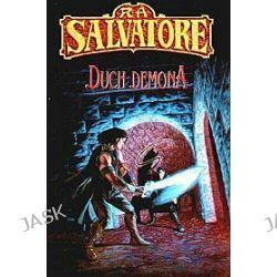 Duch demona - R.A. Salvatore