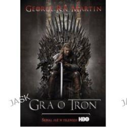 Gra o tron. - George R. R. Martin