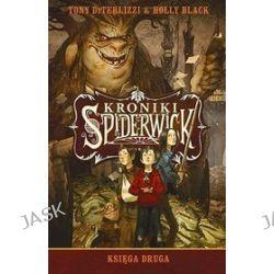 Kroniki Spiderwick. Księga druga - Holly Black, Tony DiTerlizzi