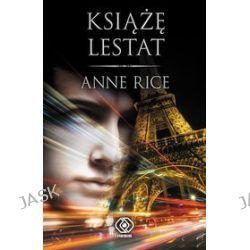 Książę Lestat - Anne Rice