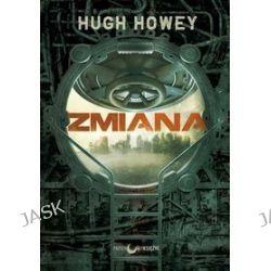 Silos. Tom 2. Zmiana - Hugh Howey