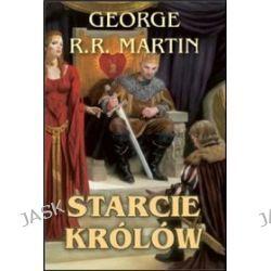 Starcie królów - George R. R. Martin