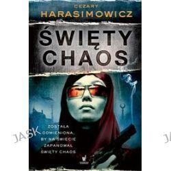 Święty Chaos - Cezary Harasimowicz