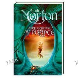Świat czarownic w pułapce - Andre Norton