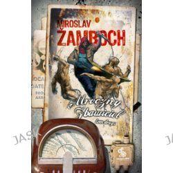 Mroczny Zbawiciel, tom 2 - Miroslav Zamboch