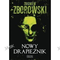 Nowy drapieżnik - Zbigniew Zborowski