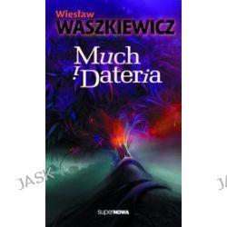 Much i dateria - Wiesław Waszkiewicz