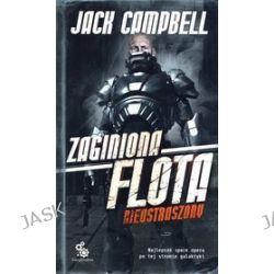 Zaginiona flota 2. Nieustraszony - Jack Campbell