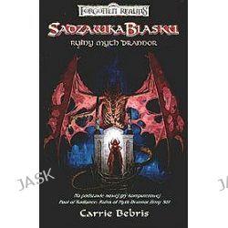 Sadzawka Blasku. Ruiny Myth Drannor - Carrie Bebris