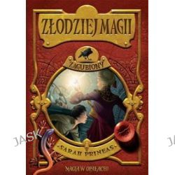 Złodziej Magii - tom 2. Zagubiony - Sarah Prineas
