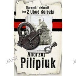 Norweski dziennik tom 2. Obce ścieżki - Andrzej Pilipiuk