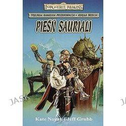 Pieśń Sauriali. Trylogia Kamienia Poszukiwacza 3 - Kate Nowak