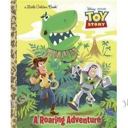A Roaring Adventure, Disney Pixar Toy Story by Kristen L Depken, 9780736429078.