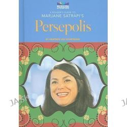 A Reader's Guide to Marjane Satrapi's Persepolis, Multicultural Literature by Heather Lee Schroeder, 9780766031661.