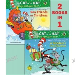 A Reindeer's First Christmas/New Friends for Christmas (Dr. Seuss/Cat in the Hat), Deluxe Pictureback by Tish Rabe, 9780307976246.