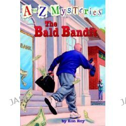 A to Z Mysteries, The Bald Bandit by Ron Roy, 9780679984498.