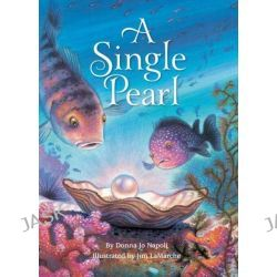 A Single Pearl by Donna Jo Napoli, 9781423145578.