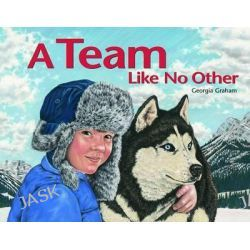A Team Like No Other by Georgia Graham, 9780889952904.
