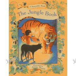 A Storyteller Book, The Jungle Book by Rudyard Kipling, 9781843228820.