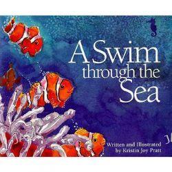 A Swim through the Sea by Kristin Joy Pratt, 9781883220044.