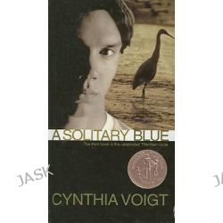 A Solitary Blue, Tillerman Cycle (Pb) by Cynthia Voigt, 9780812442144.