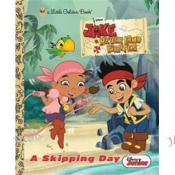 A Skipping Day , Jake and the Neverland Pirates by Andrea Posner-Sanchez, 9780736430296.