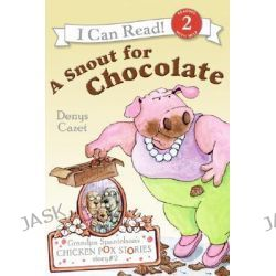 A Snout for Chocolate, Grandpa Spanielson's Chicken Pox Stories (Paperback) by Denys Cazet, 9780060510954.