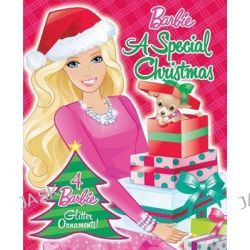 A Special Christmas, Barbie (Reader's Digest Children's Publishing) by Reader's Digest, 9780794432317.