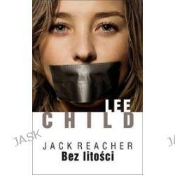 Bez litości - Lee Child