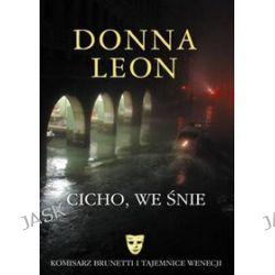 Cicho we śnie - Leon Donna, Donna Leon