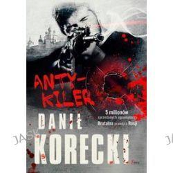 Anty-kiler - Danił Korecki