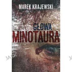 Głowa Minotaura - Marek Krajewski
