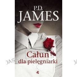 Całun dla pielęgniarki - P.D. James