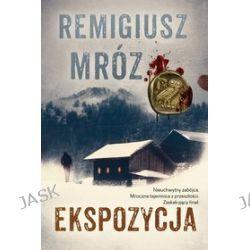 Ekspozycja - Remigiusz Mróz