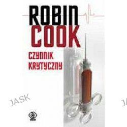 Czynnik krytyczny - Robin Cook
